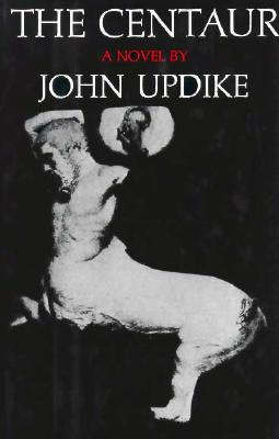 The Centaur - Updike, John, Professor