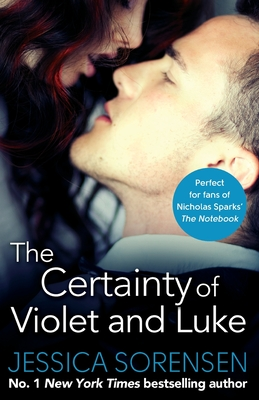 The Certainty of Violet and Luke - Sorensen, Jessica