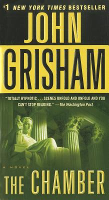 The Chamber - Grisham, John