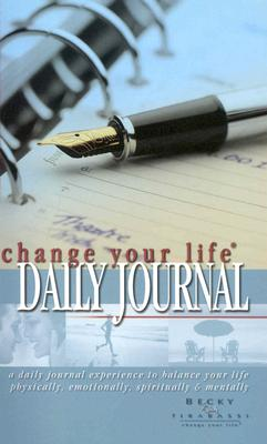 The Change Your Life Daily Journal - Tirabassi, Becky, Ms.