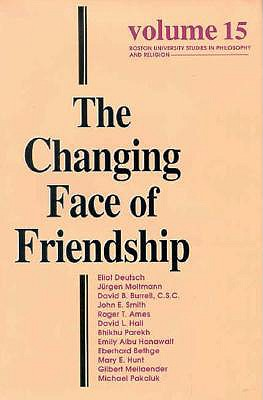 The Changing Face of Friendship - Rouner, Leroy S (Editor)