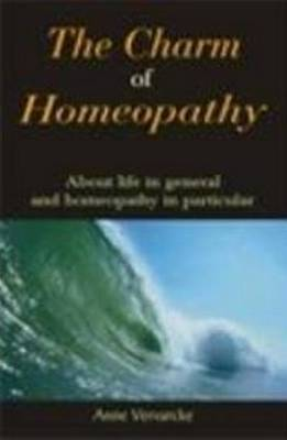 The Charm of Homeopathy - Vervarcke, Anne