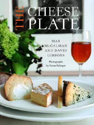 The Cheese Plate - McCalman, Max, and Gibbons, David, and Gibbons, David, Sir