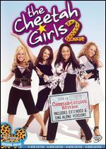 The Cheetah Girls 2 [Cheetah-Licious Edition]