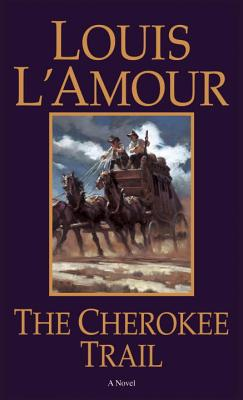 The Cherokee Trail - L'Amour, Louis
