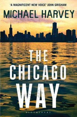 The Chicago Way - Harvey, Michael