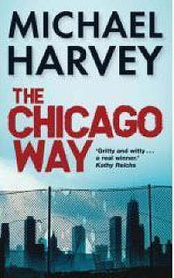The Chicago Way - Harvey, Michael