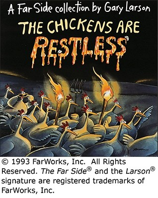The Chickens Are Restless - Larson, Gary