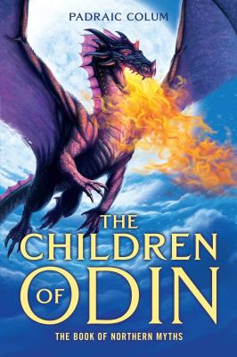 The Children of Odin: The Book of Northern Myths - Colum, Padraic