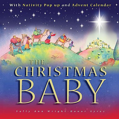 The Christmas Baby - Wright, Sally Ann, and Ayres, Honor