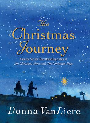 The Christmas Journey - Vanliere, Donna