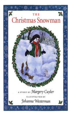 The Christmas Snowman - Cuyler, Margery