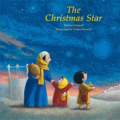 The Christmas Star - Wensell, Paloma, and Maloney, Linda M (Translated by)