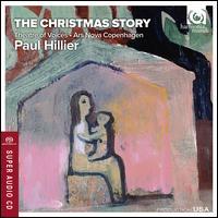 The Christmas Story - Ars Nova Copenhagen (choir, chorus); Theatre of Voices (choir, chorus); Paul Hillier (conductor)