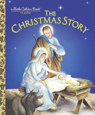 The Christmas Story - Werner, Jane, and Watson, Jane Werner, and Wilkin, Eloise Burns (Illustrator)