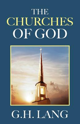 The Churches of God - Lang, G H
