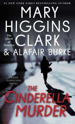 The Cinderella Murder - Clark, Mary Higgins, and Burke, Alafair