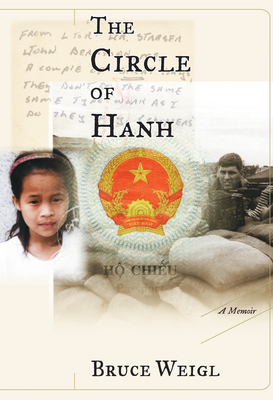 The Circle of Hanh: A Memoir - Weigl, Bruce
