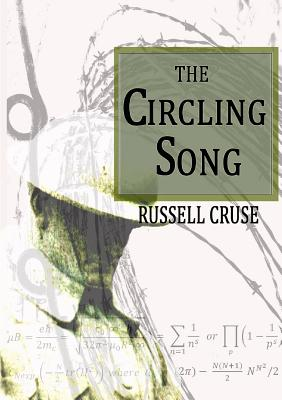 The Circling Song - Cruse, Russell