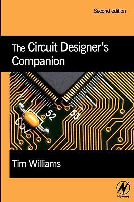 The Circuit Designer's Companion - Williams, Tim