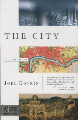 The City: A Global History - Kotkin, Joel