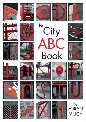 The City ABC Book - Milich, Zoran