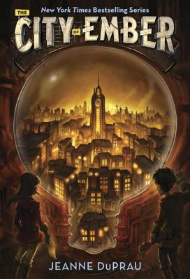 The City of Ember: The First Book of Ember - DuPrau, Jeanne
