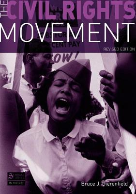 The Civil Rights Movement - Dierenfield, Bruce J