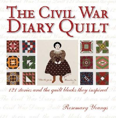 The Civil War Diary Quilt - Youngs, Rosemary