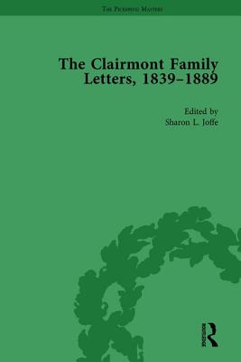The Clairmont Family Letters, 1839-1889: Volume II - Joffe, Sharon
