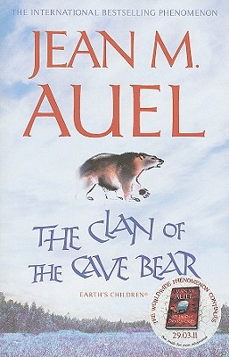 The Clan of the Cave Bear - Auel, Jean M.