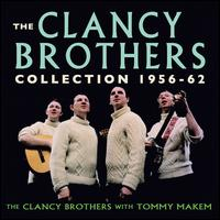 The Clancy Brothers Collection: 1956-1962 - The Clancy Brothers