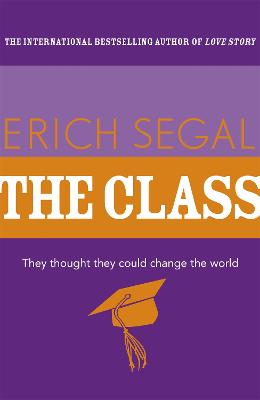 The Class - Segal, Erich