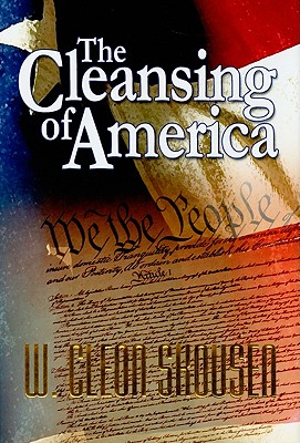 The Cleansing of America - Skousen, W Cleon