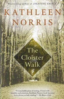The Cloister Walk - Norris, Kathleen