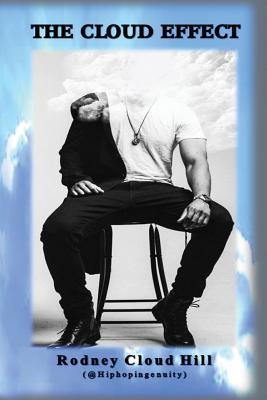 The Cloud Effect - Hill, Rodney Cloud