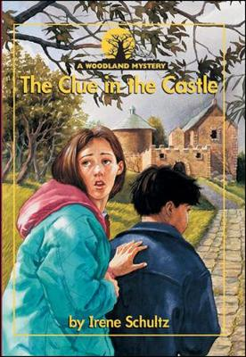 The Clue in the Castle - Schultz, Irene