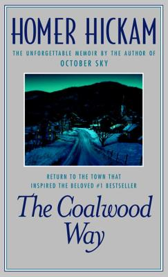 The Coalwood Way - Hickam, Homer H