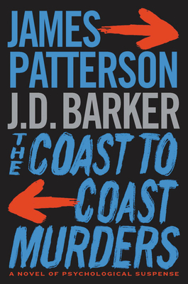 The Coast-To-Coast Murders - Patterson, James, and Barker, J D
