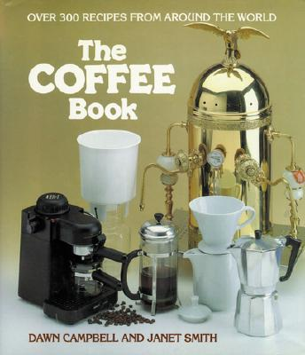 The Coffee Book - Campbell, Dawn