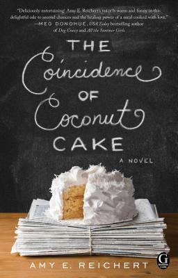 The Coincidence of Coconut Cake - Reichert, Amy E