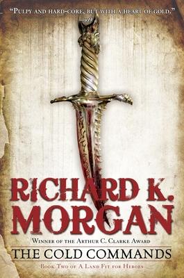 The Cold Commands - Morgan, Richard K