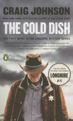 The Cold Dish: A Longmire Mystery - Johnson, Craig