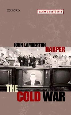 The Cold War - Harper, John Lamberton