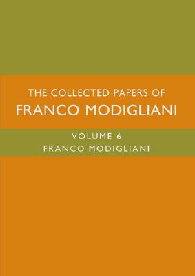 The Collected Papers of Franco Modigliani - Modigliani, Franco