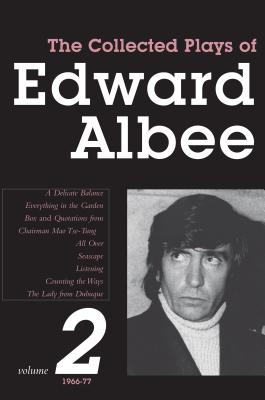 The Collected Plays of Edward Albee Volume II: 1966-1977 - Albee, Edward