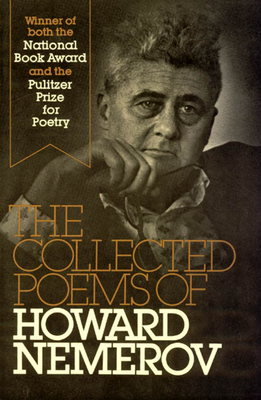 The Collected Poems of Howard Nemerov - Nemerov, Howard, Professor