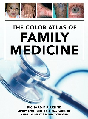 The Color Atlas of Family Medicine - Usatine, Richard P, MD (Editor)