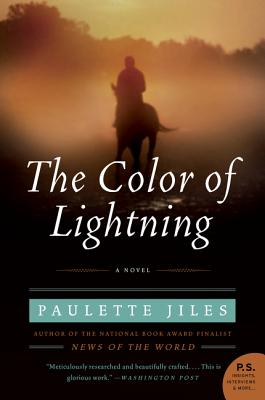 The Color of Lightning - Jiles, Paulette