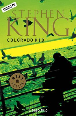 The Colorado Kid - King, Stephen, and Tyroller, Bettina Blanch (Translated by)